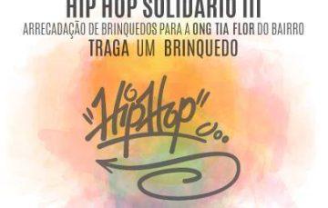 III Hip Hop Solidário vai arrecadar brinquedos para crianças do Adalberto