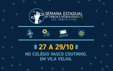 Semana Estadual de Ciência e Tecnologia começa nesta segunda (26)