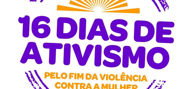 Dia Internacional da Não Violência Contra as Mulheres marca início de campanha no Estado