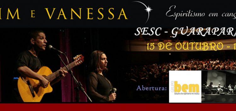 Espiritismo em Canção: Show de Tim e Vanessa será neste sábado em Guarapari