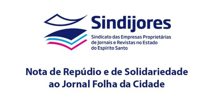 Sindijores emite nota de solidariedade ao Folha da Cidade