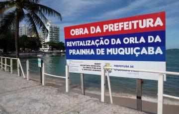 E as obras da Prainha em Muquiçaba, Guarapari?
