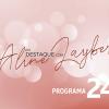Em Destaque com Aline Layber - Programa 24