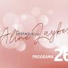 Em Destaque com Aline Layber - Programa 26