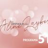 Em Destaque com Aline Layber - Programa 51