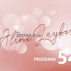 Em Destaque com Aline Layber - Programa 54