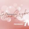 Em Destaque com Aline Layber - Programa 70